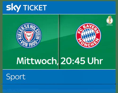 sky-ticket-sport-dfb-pokal-kiel-bayern-live