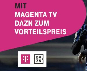 dazn-magenta-tv-kombi-angebot